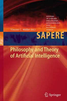 book cover: Philosophy and Theory of Artificial Intelligence