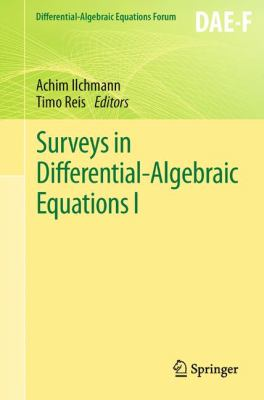 book cover: Surveys in Differential-Algebraic Equations I