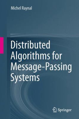 book cover: Distributed Algorithms for Message-Passing Systems