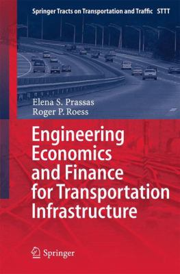 book cover:Engineering Economics and Finance for Transportation Infrastructure