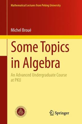 book cover: Some Topics in Algebra