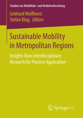 Book Cover : Sustainable Mobility in Metropolitan Regions : insights from interdisciplinary research for practice application