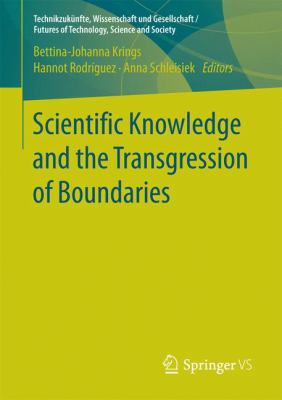 Book Cover : Scientific Knowledge and the Transgression of Boundaries