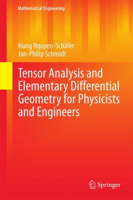 book cover: Tensor Analysis and Elementary Differential Geometry for Physicists and Engineers