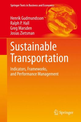Book Cover : Sustainable Transportation : indicators, frameworks, and performance management