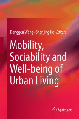 Book Cover : Mobility, Sociability and Wellbeing of Urban Living