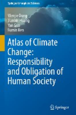 Book Cover : Atlas of Climate Change : Responsibility and Obligation of Human Society