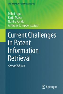 Cover Art for Current Challenges in Patent Information Retrieval