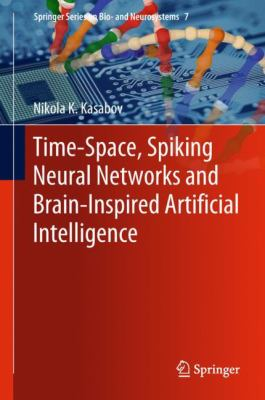 book cover: Time-Space, Spiking Neural Networks and Brain-Inspired Artificial Intelligence