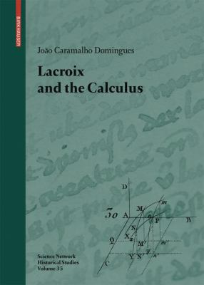 book cover: Lacroix and the Calculus