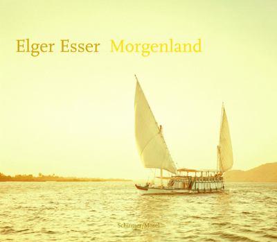 Elger Esser : Morgenland, 2004-2016