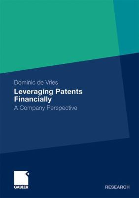 Cover art for Leveraging Patents Financially