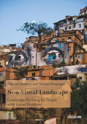 Non-Visual Landscape: Landscape Planning for People with Vision Problems
