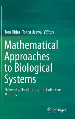 book cover: Mathematical Approaches to Biological Systems