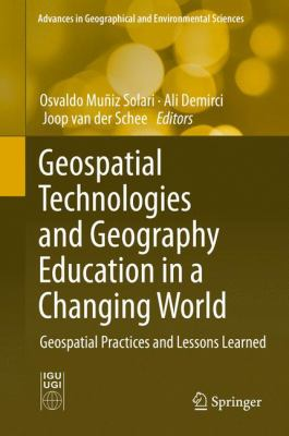 Book Cover : Geospatial Technologies and Geography Education in a Changing World