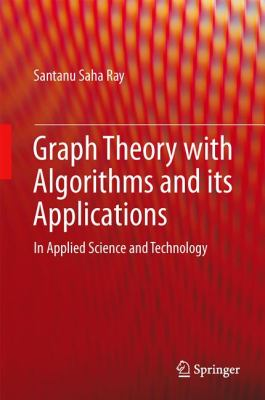 book cover Graph Theory with Algorithms and Its Applications