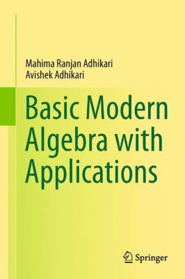 book cover: Basic Modern Algebra with Applications