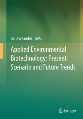 book cover: Applied Environmental Biotechnology: Present Scenario and Future Trends