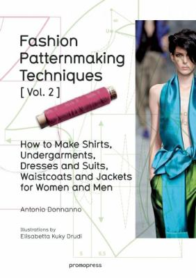 Fashion patternmaking techniques. [Vol.2]