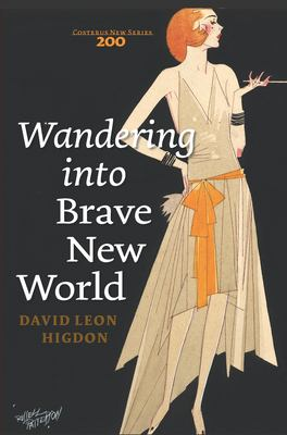 Wandering into Brave New World David Leon Higdon