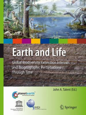 Book Cover : Earth and Life : global biodiversity, extinction intervals and biogeographic perturbations through time