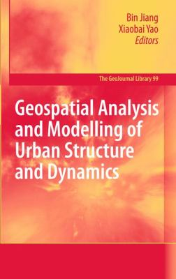 Book Cover: Geospatial Analysis and Modeling of Urban Structure and Dynamics