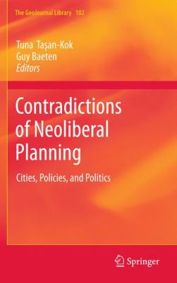 Book Cover : Contradictions of Neoliberal Planning : cities, policies, and politics