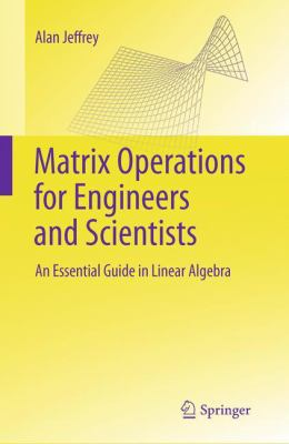 book cover: Matrix Operations for Engineers and Scientists