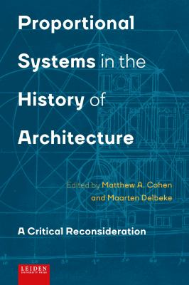 Proportional Systems in the History of Architecture