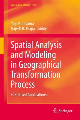 Book Cover : Spatial Analysis and Modeling in Geographical Transformation Process