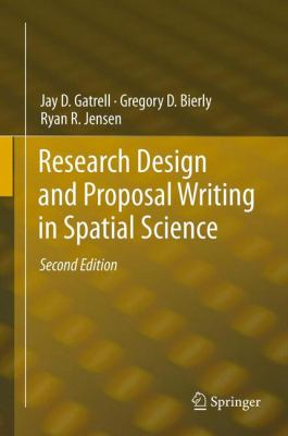 Book Cover : Research Design and Proposal Writing in Spatial Science