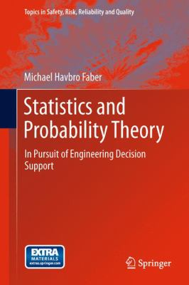 book cover:Statistics and Probability Theory in pursuit of engineering decision support