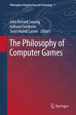 book cover: The Philosophy of Computer Games