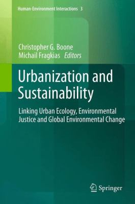 Book Cover : Urbanization and Sustainability : linking urban ecology, environmental justice and global environmental change