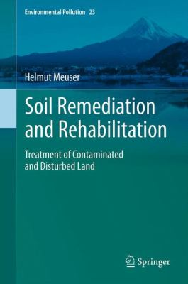 book cover:  Soil Remediation and Rehabilitation