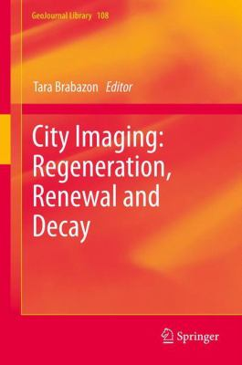 Book Cover : City Imaging : regeneration, renewal and decay