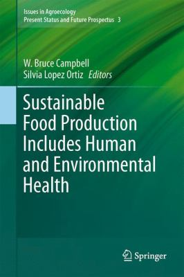 book cover for Sustainable Food Production Includes Human and Environmental Health