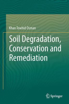 book cover: Soil Degradation, Conservation and Remediation