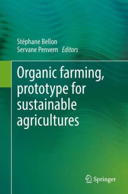 book cover for Organic Farming, Prototype for Sustainable Agricultures