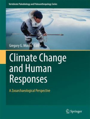 Book Cover : Climate Change and Human Responses : a zooarchaeological perspective