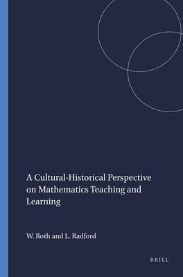 book cover: A Cultural-Historical Perspective on Mathematics Teaching and Learning