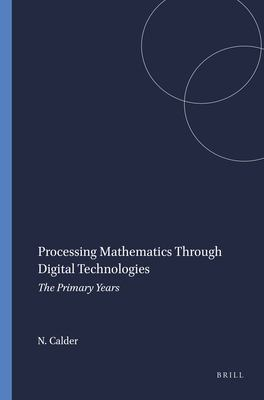 book cover: Processing Mathematics Through Digital Technologies
