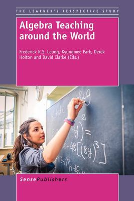 book cover: Algebra Teaching Around the World