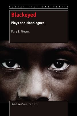 Blackeyed: Plays and Monologues