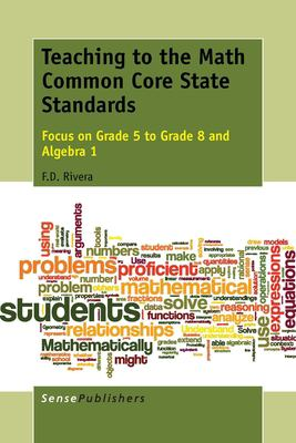 book cover: Teaching to the Math Common Core State Standards - focus on Grade 5 to Grade 8 and Algebra 1
