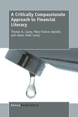 Cover of Critically Compassionate Approach to Financial Literacy