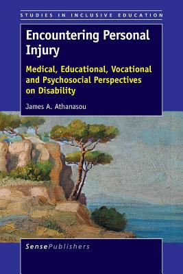 Book cover of Encountering Personal Injury : Medical, Educational, Vocational and Psychosocial Perspectives on Disability - click to open in a new window