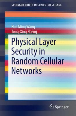 book cover: Physical Layer Security in Random Cellular Networks