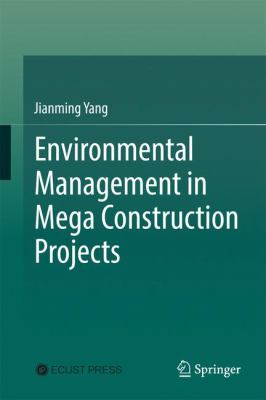 Book Cover: Environmental Managemet in mega construction projects