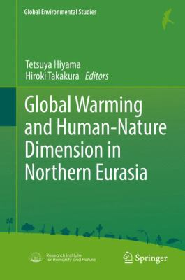 Book Cover : Global warming and human - nature dimension in Northern Eurasia